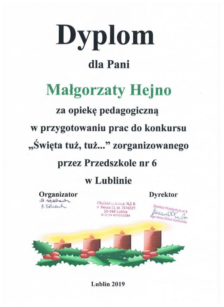 """Dyplom dla Pani Małgorzaty Hejno za opiekę pedagogiczną w przygotowaniu prac do konkursu """"Święta tuż, tuż..."""""""