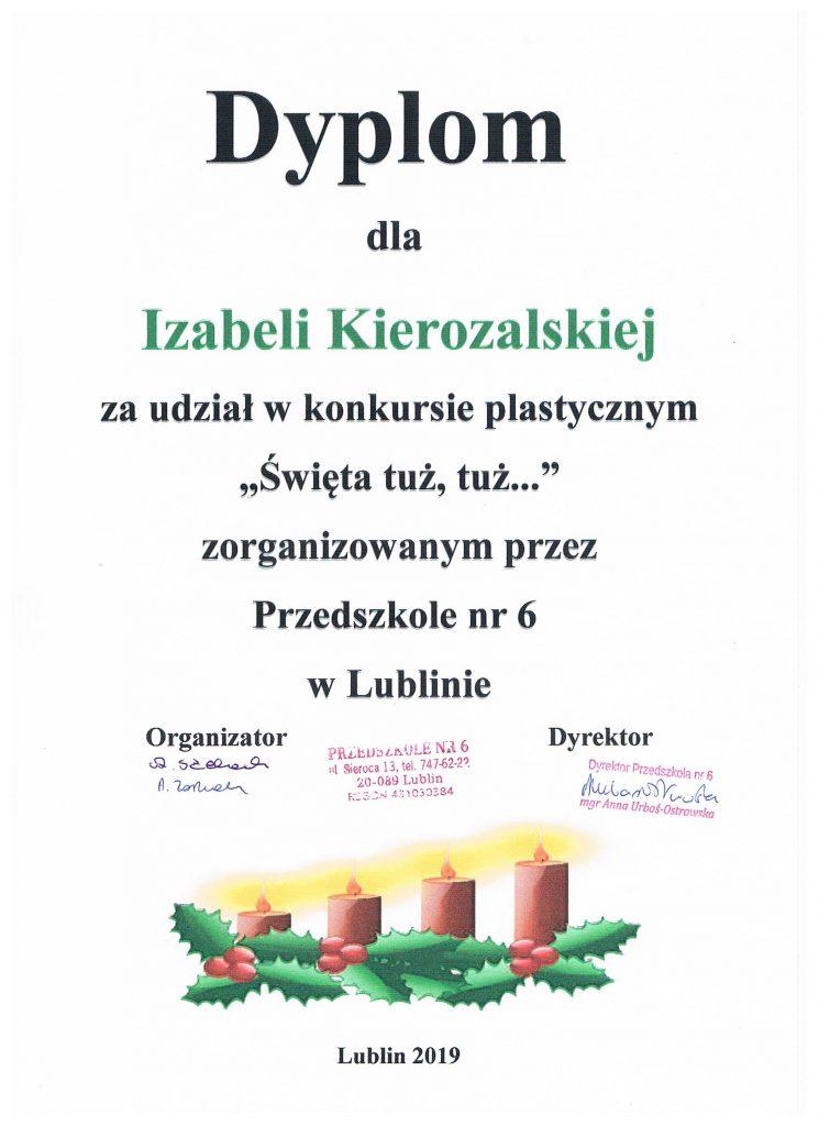 """Dyplom dla Izabeli Kierozalskiej za udział w konkursie plastycznym  """"Święta tuż, tuż..."""""""